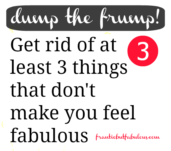 Dump the frump! Working mom style advice: Get rid of 3 things that don't make you feel fab