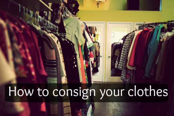 How to consign your clothes